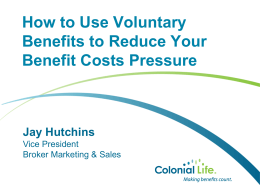 Jay Hutchin`s Presentation - Bean Hamilton Corporate Benefits