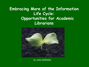 Embracing More of the Information Life Cycle