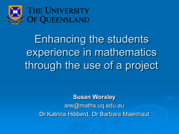 Enhancing the students experience in mathematics through the use