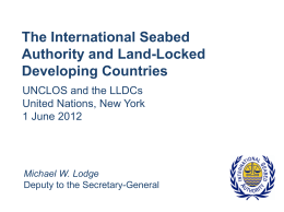 The International Seabed Authority and Land-Locked - UN
