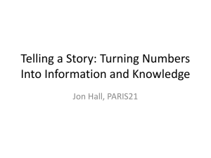 Telling a Story: Turning Numbers Into Information and