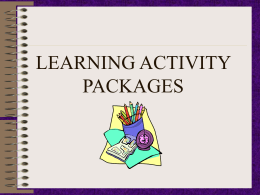 LEARNING ACTIVITY PACKAGES