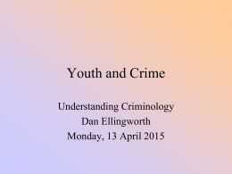 Lec Youth and Crime - MMU Understanding Criminology