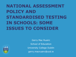 National Assessment Policy and Standardised Testing in Schools