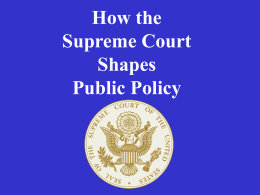 How the Supreme Court Shapes Public Policy