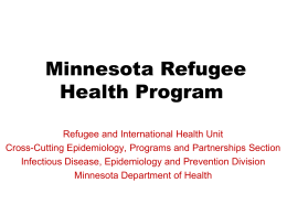 Minnesota Refugee Health Program (Powerpoint: 745KB/14 slides)