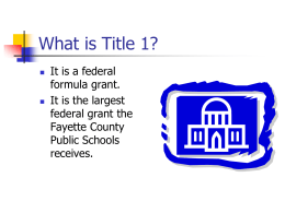What is Title 1? - Fayette County Public Schools