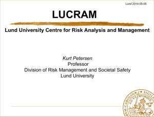 Lund University Centre for Risk Analysis and Management