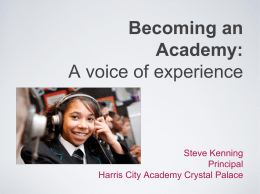 Becoming an Academy: A voice of experience Steve