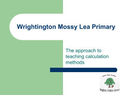 The National Numeracy Strategy - Wrightington Mossy Lea Primary