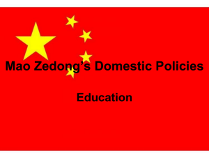 Mao Zedong`s Domestic Policies - Mr. O`Sullivan`s World of History