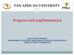 Update on the Pan African University (PAU)