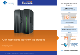 Our Mainframe Network Operations
