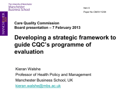 Developing a strategic framework to guide CQC`s programme of