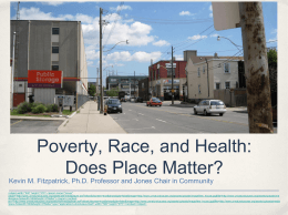 Poverty, Race, and Health: Does Place Matter?