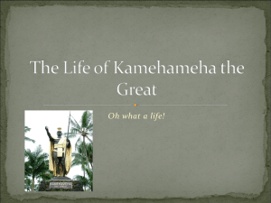 The Life of Kamehameha the Great