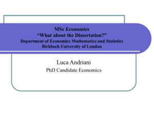 MSc Economics Dissertation Department of Economics Mathematics