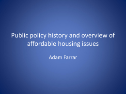 Public Policy History and Overview of Affordable Housing