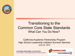 Transitioning to the Common Core State Standards, What you Can