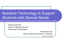 Assistive Technology to Support Students with Special Needs