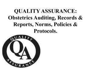 QUALITY ASSURANCE: Obstetrics Auditing, Records & Reports