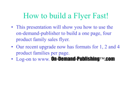 How to build a Flyer Fast!
