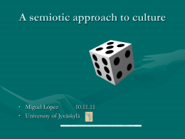 INTERCULTURAL COMMUNICATION: A Semiotic Approach