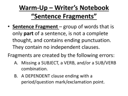 "Warm-Up – Writer`s Notebook ""Sentence Fragments/Run-ons"""