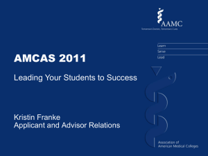 AAMC`s advice on filling out the application, and recommendation