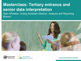 Masterclass: Tertiary entrance and senior data interpretation