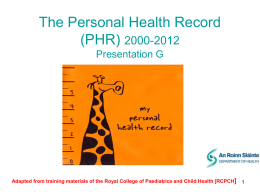 The Personal Health Record (PHR) 2000-2012