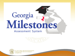 Dr Steinbeck Presents the Georgia Milestones