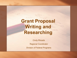 Grantsmanship 101: Grant Proposal Writing and Researching