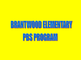 Brantwood Positive Behavior Support System (PBS)
