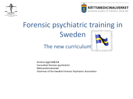 Forensic psychiatric training in Sweden