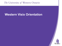 Presentation Title Goes In Here Western Visix Orientation