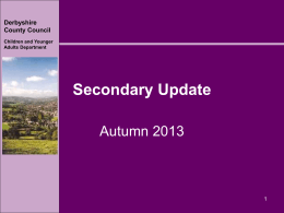 Secondary Update - Derbyshire County Council