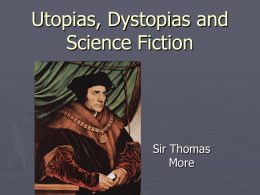 Thomas More Utopia, 1516, excerpts