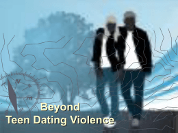 Beyond Teen Dating Violence Presentation