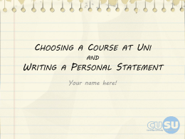 Choosing a subject and writing a personal statement