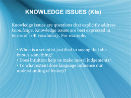 KNOWLEDGE ISSUES (KIs)