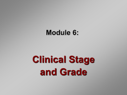 Clinical Stage and Grade