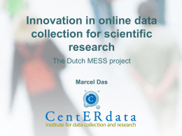The Dutch MESS project