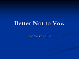 Better Not to Vow - Fifth Street East Church of Christ