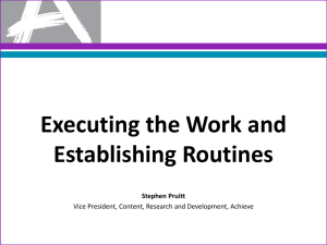 Execution and Establishing Routines