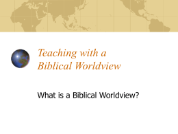 Teaching with a Biblical Worldview