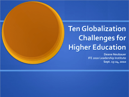 Ten Globalization Challenges for Higher Education - East