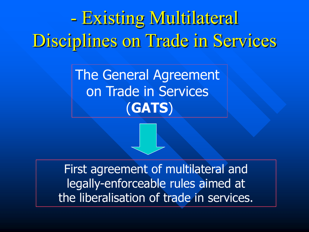 The General Agreement On Trade In Services Gats