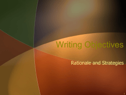 Writing Objectives Rationale and Strategies