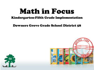 Math in Focus PowerPoint - Downers Grove Grade School District 58